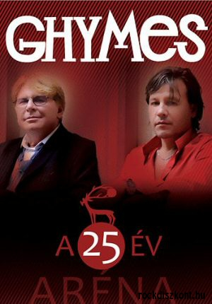 Ghymes - A 25 év - Aréna DVD