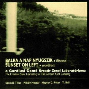 A Gordiusi Comó Kreatív Zenei Laboratóriuma - Balra a nap nyugszik (Filmzene) CD