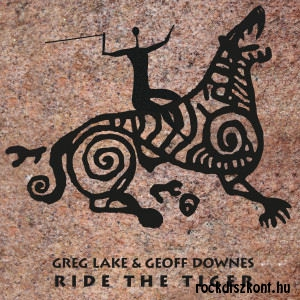 Greg Lake & Geoff Downes - Ride The Tiger CD