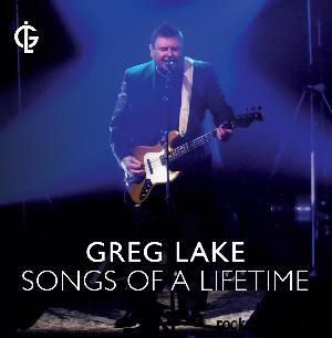 Greg Lake - Songs of a Lifetime CD