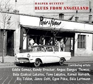 Halper Quintet - Blues from Angelland CD