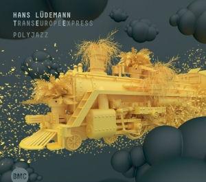 Hans Lüdemann - TransEuropeExpress - PolyJazz CD