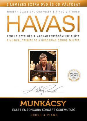 Havasi - Munkácsy - Ecset és Zongora koncert - Zenei tisztelgés a magyar festőgéniusz előtt DVD+CD