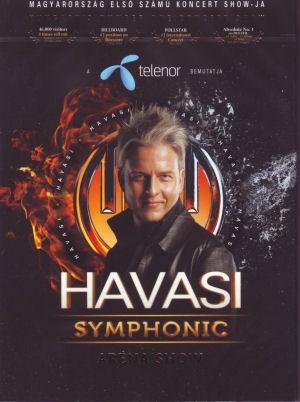 Havasi Symphonic Aréna Show - Magyarország első számú koncert Show-ja DVD