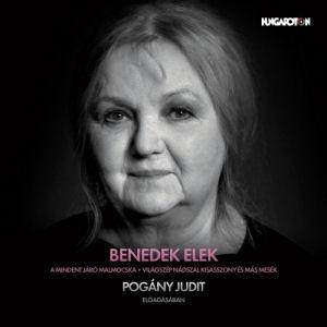 Benedek Elek: A mindent járó malmocska - Világszép Nádszál kisasszony... Pogány Judit előadásában CD