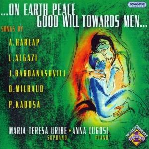 ...On Earth Peace Good Will Towards Men... - Anna Lugosi, Maria Teresa Uribe CD
