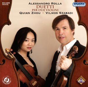 Alessandro Rolla: Három duett két hegedűre (Duetti per due violini) - Quian Zhou - Szabadi Vilmos CD