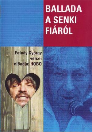 Ballada a senki fiáról - Faludy György versei - Előadja: Hobo - DVD
