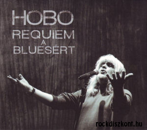 Hobo - Requiem a bluesért…