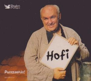 Hofi Géza: Pusszantás! 5CD Box