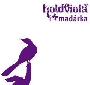 Holdviola - Madárka CD