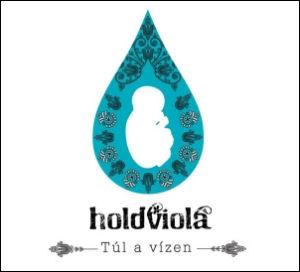 Holdviola - Túl a vízen CD