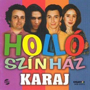 Holló Színház - Karaj CD