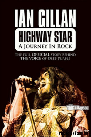 Ian Gillan - Highway Star - A Journey In Rock 2 DVD
