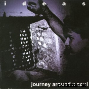 Ideas - Journey Around A Soul CD