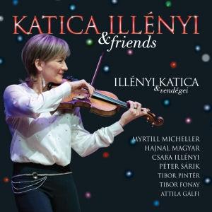 Illényi Katica & Friends (Illényi Katica és Vendégei) CD