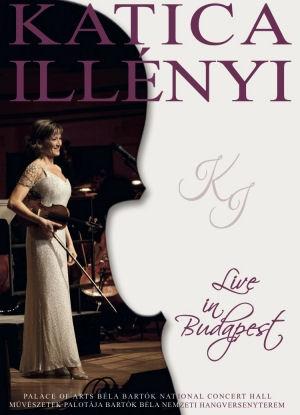 Illényi Katica - Live in Budapest - Művészetek Palotája Bartók Béla Nemzeti Hangversenyterem DVD