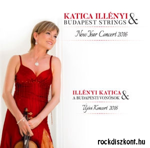 Illényi Katica & Budapest Strings - New Year Concert 2016 (Újévi koncert 2016) CD