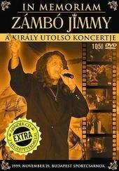 In Memoriam Zámbó Jimmy - A Király utolsó koncertje DVD+CD