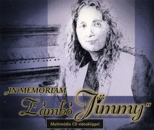 In Memoriam Zámbó Jimmy - Maxi Multimédia CD videoklippel