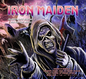 A Tribute To Iron Maiden - Celebrating The Beast Vol. 1 (The Evil That Men Do) CD
