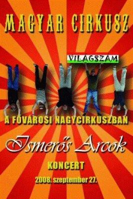 Ismerős Arcok - Magyar Cirkusz DVD