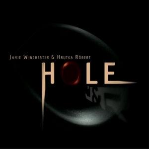 Jamie Winchester & Hrutka Róbert - Hole CD