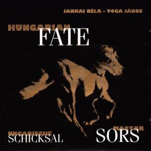 Jankai Béla-Voga János - Magyar sors/Hungarian Fate CD