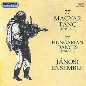 Jánosi Együttes - 77 magyar tánc (1730-1810) CD