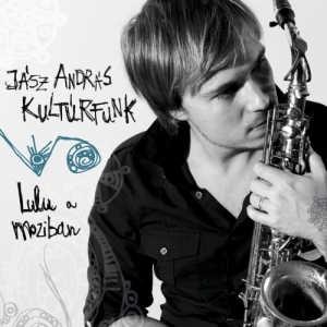Jász András Kultúrfunk - Lulu a moziban CD