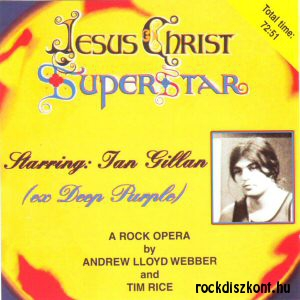 Andrew Lloyd Webber: Jesus Christ Superstar - Starring: Ian Gillan CD