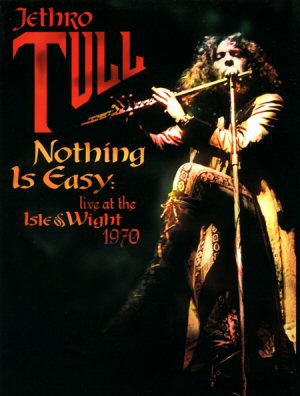 Jethro Tull - Nothing Is Easy - Live at the Isle of Wight 1970 DVD