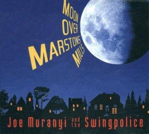 Joe Muranyi and the Swingpolice - Moon over Marstons Mills CD