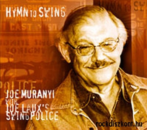 Joe Muranyi with Laux's Swingpolice - Hymn To Swing CD