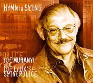 Joe Muranyi with Laux's Swingpolice - Hymn To Swing CD