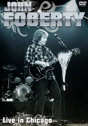 John Fogerty - Live In Chicago DVD