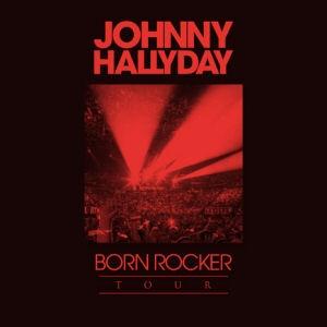 Johnny Hallyday - Born Rocker Tour 5LP