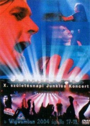 Junkies - X. születésnapi Junkies koncert DVD