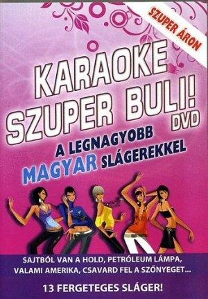 Karaoke szuper buli! - A legnagyobb magyar slágerekkel DVD