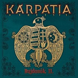 Kárpátia - Bujdosók II. CD