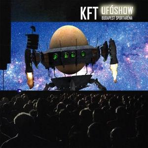 KFT - Ufóshow - Budapest Sportaréna DVD
