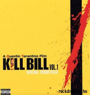 A Quentin Tarantino Film - Kill Bill Vol 1 - Original Soundtrack LP