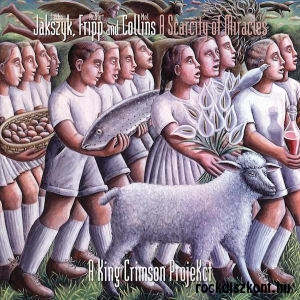 A King Crimson ProjeKct - Jakszyk, Fripp and Collins - A Scarcity of Miracles CD