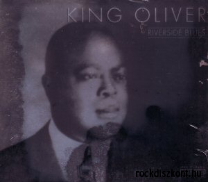 King Oliver - Riverside Blues CD