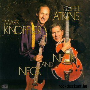 Mark Knopfler - Chet Atkins - Neck And Neck (180 gram Vinyl) LP