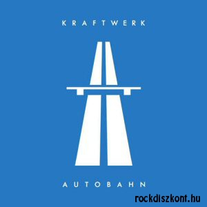 Kraftwerk - Autobahn (Remaster) LP