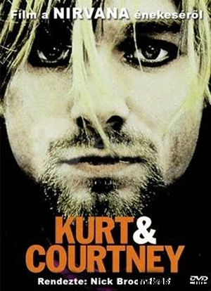 Kurt & Courtney - Film a Nirvana énekeséről DVD