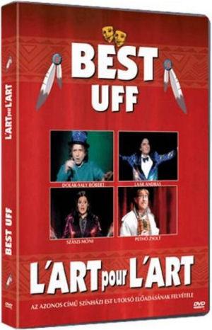 L art pour l art Társulat: Best Uff DVD