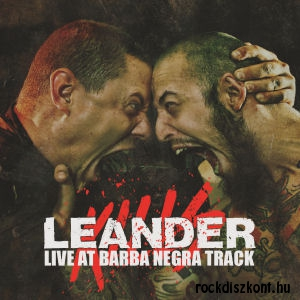 Leander Kills - Live At Barba Negra Track CD+DVD