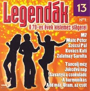 A 70-es évek kislemez slágerei No. 1 - Legendák 13. - CD